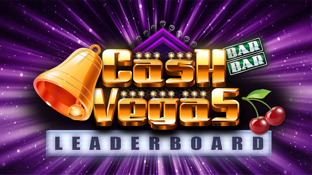 Cash Vegas Leaderboard Competition