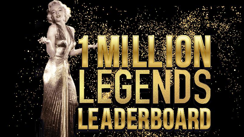 $1 MILLION LEGENDS LEADERBOARD