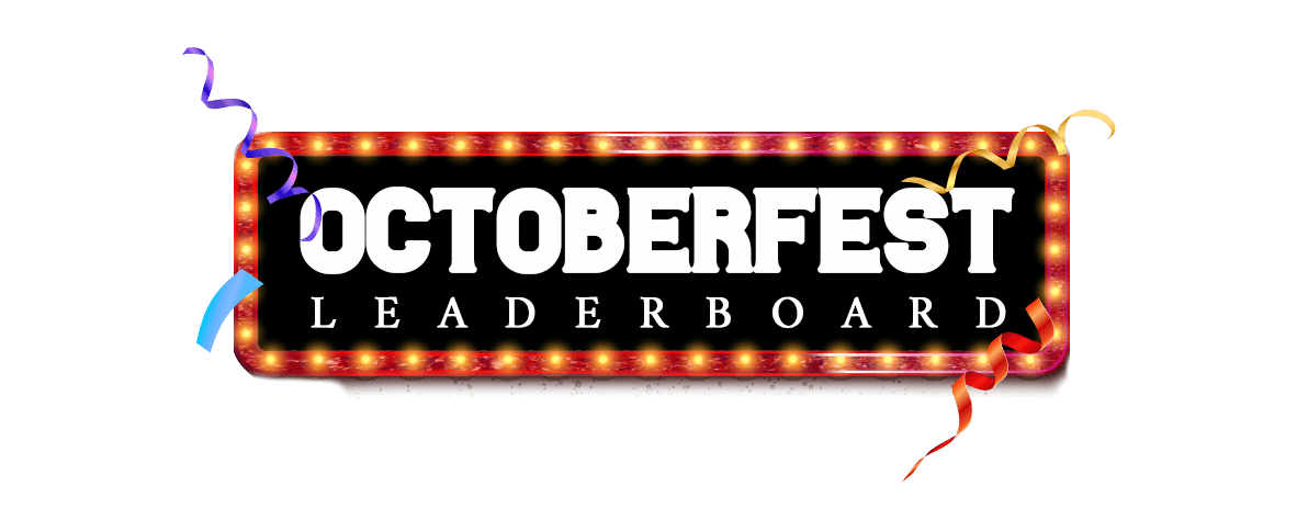 OCTOBERFEST LEADERBOARD
